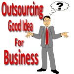 outsourcing good idea business