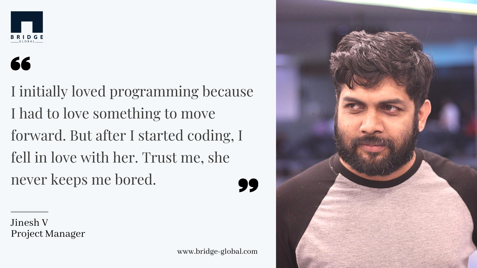 Why I Love Programming _ - Jinesh- Bridge Global