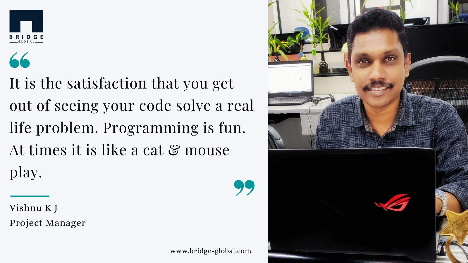Why I Love Programming- Developers at Bridge Global