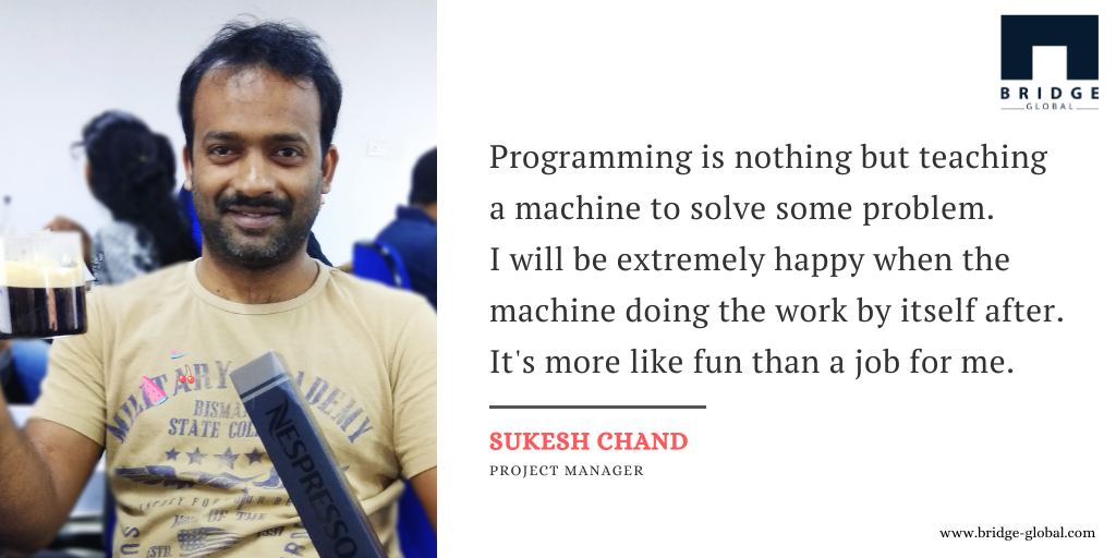 Why I Love programming_ - Sukesh -Bridge Global